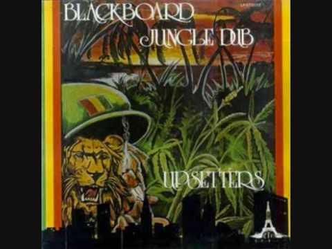 The Upsetters - Blackboard Jungle Dub - Sin Semilla Kaya Dub