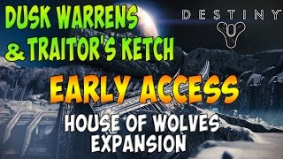 "Destiny: How To Get Into ""Dusk Warrens"" & ""Traitors Ketch"" [House Of Wolves DLC]"