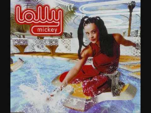 Lolly - Hey Mickey