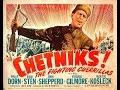 Četnici - Američki igrani film iz 1943.  godine