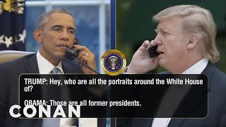 Donald Trump Calls Obama About His Mexican Wall  - CONAN on TBS