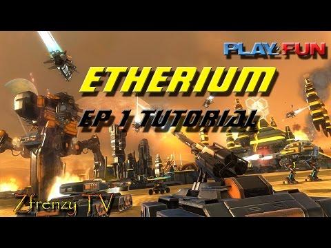 Etherium - Ep 1 Tutorial