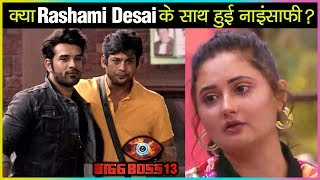 Siddharth Shukla & Paras Chhabra Did INJUSTICE With Rashami Desai Over CAPTAINCY TASK? |Bigg Boss 13