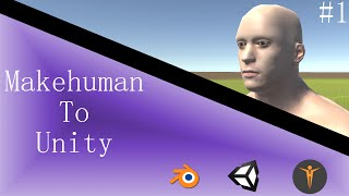 Makehuman to Unity using Blender: Part 1