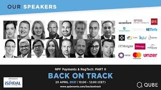 Part ll of The NPF Payments & RegTech Webinar – Back On Track https://www.qubevents.com/backontrack