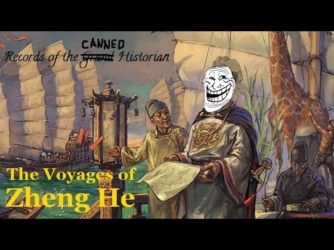Canned Histories: The Voyages of Zheng He
