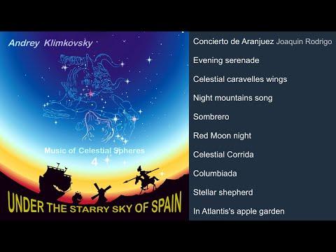 Music of Celestial Spheres - part 4 - under the starry sky of Spain