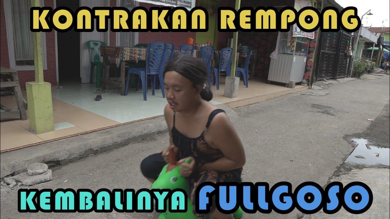 KEMBALINYA FULLGOSO || KONTRAKAN REMPONG EPISODE 236