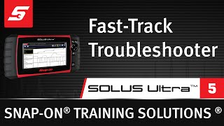 Fast-Track Troubleshooter : SOLUS Ultra™