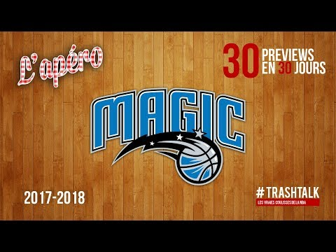 Preview 2017/18 : le Orlando Magic