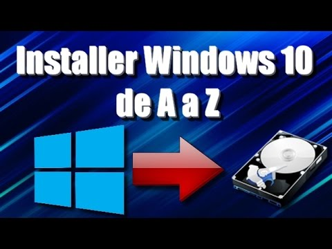 [tuto]-installer-windows-10-de-a-a-z