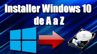[TUTO] Installer Windows 10 de A a Z