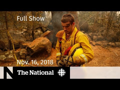 The National for Friday, November 16, 2018 — St Michaels Assault, California Wildfires, Pop Panel