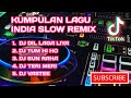 DJ TIK TOK LAGU INDIA SLOW REMIX TERBARU | LINK DOWNLOAD MP3 | #Djtiktokviral #lagutiktokviral