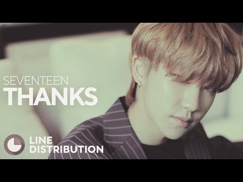 SEVENTEEN - Thanks (Line Distribution)