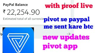 PayPal with Vigo video live proof pivot app btc