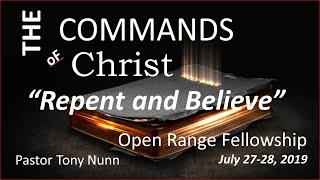 The Commands of Christ, Part 1: Repent and Believe