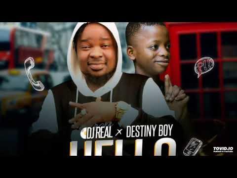 AUDIO!: DJ Real Ft. Destiny Boy - Hello (Prod. By 2TBoys)