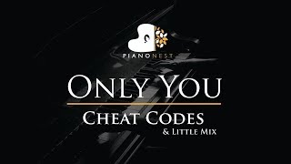 Cheat Codes & Little Mix - Only You - Piano Karaoke / Sing Along / Cover with Lyrics