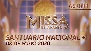 Baixar Missa   Santuário Nacional de Aparecida 08h 03/05/2020