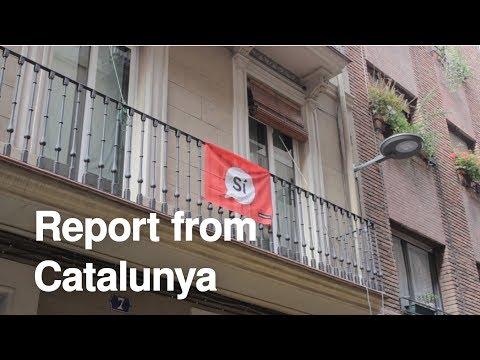 Report from Catalunya