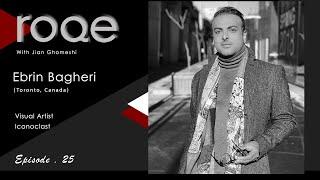 Roqe - Episode 25 - Ebrin Bagheri