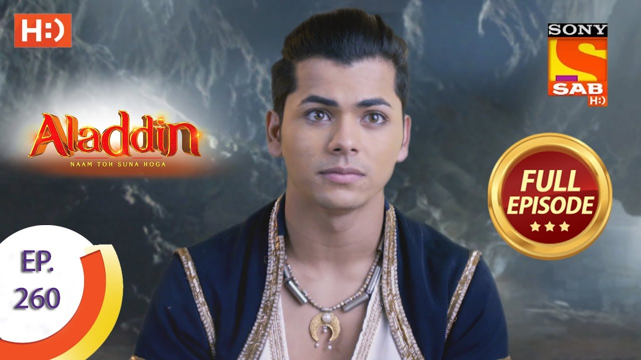 Download Aladdin - Ep 260 - Full Episode - 14th August, 2019