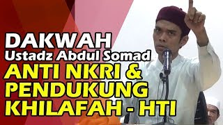 Video Ustadz Abdul Somad Anti NKRI & Dukung Khilafah, Pengurus HTI Riau