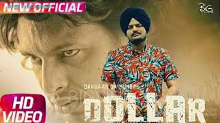 SIDHU MOOSE WALA / Dollar  (Full Song ) Ft Byg Byrd / Dakuaan Da Munda  / Latest Punjabi Song 2018 !
