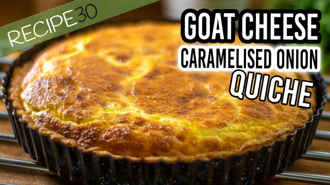 Rustic Goat Cheese Quiche With Caramelized Onion Youtube