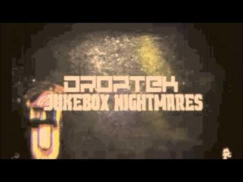 [Electro/Glitch] Droptek - Jukebox Nightmares
