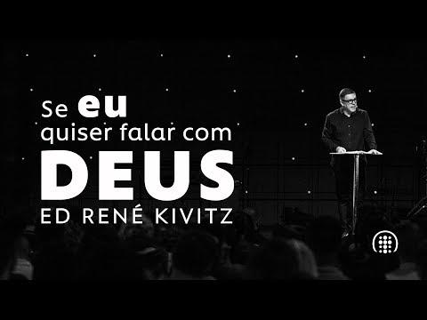 Se Eu Quiser Falar Com Deus | Ed René Kivitz