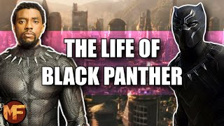 The Life of Bląck Panther (T'Challa): MCU Explained (A Tribute to Chadwick Boseman)