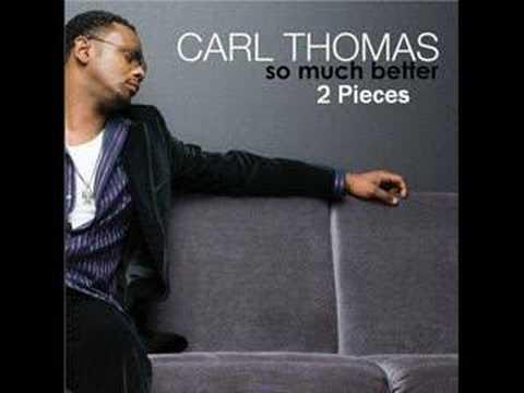 Carl Thomas - 2 Pieces