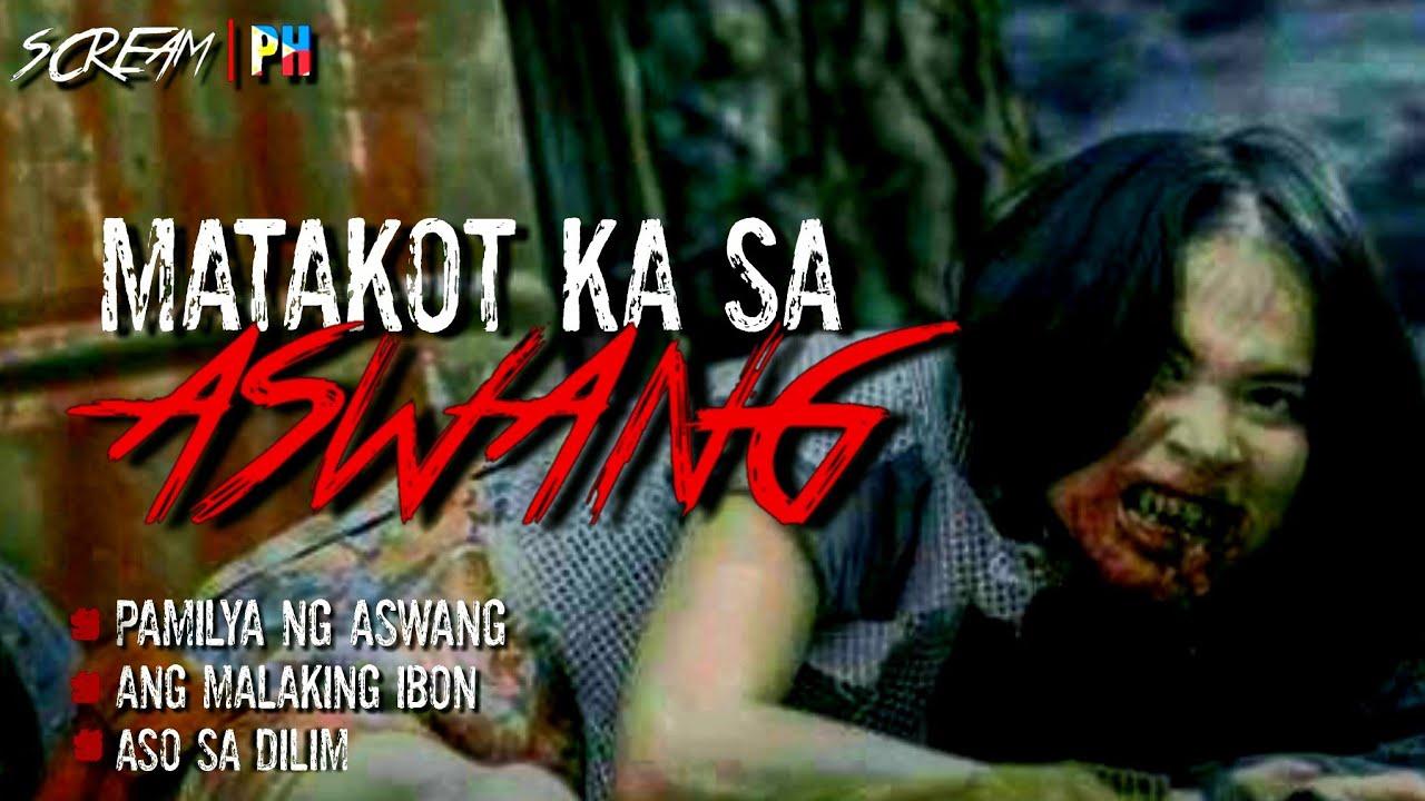 Download MATAKOT KA SA ASWANG | Aswang True Story | True Tagalog Horror Stories | Pinoy Horror | ScreamPh