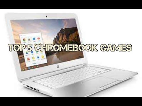 Top 5 Chromebook Games 2 Youtube