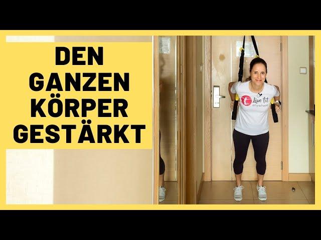 TRX Ganzkörpertraining als Zirkel | Sling Trainer Ganzkörper Workout | 10 min.