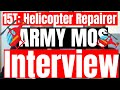 15T: Helicopter Repairer (UH-60) ARMY MOS Interview