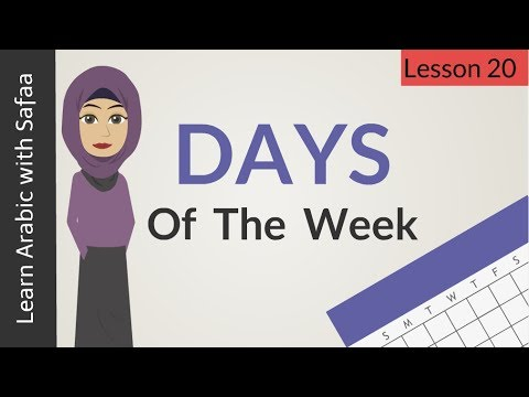Days of the week in Arabic - Lesson 20 | Learn Arabic with Safaa