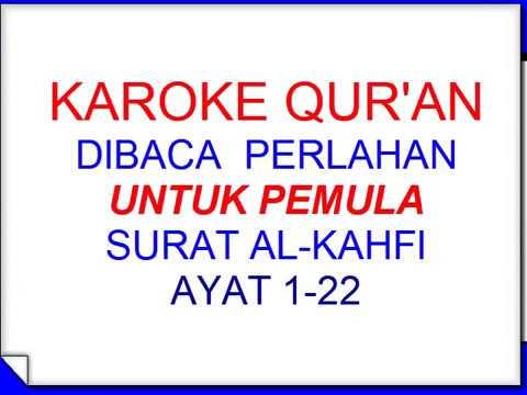 1.-karoke-qur'an-untuk-pemula-,-bacan-perlahan-surat-al-kahfi-ayat-:-1-22-part-1