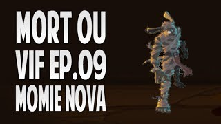 Mort ou Vif - Momie Nova DOFUS POURPRE - Ep 9 [HD]