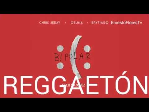 Ozuna Ft Brytiago - Bipolar Reggaeton