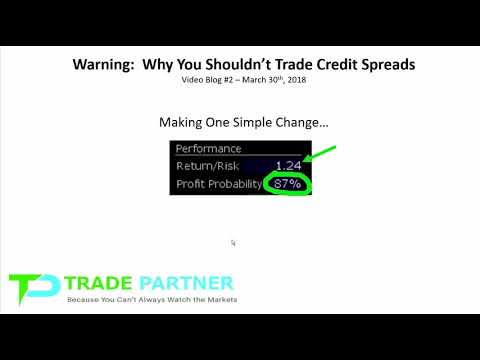 Warning:  Why You Don't Want to Trade Credit Spreads and the Secret to an Unbelievable Winning %-