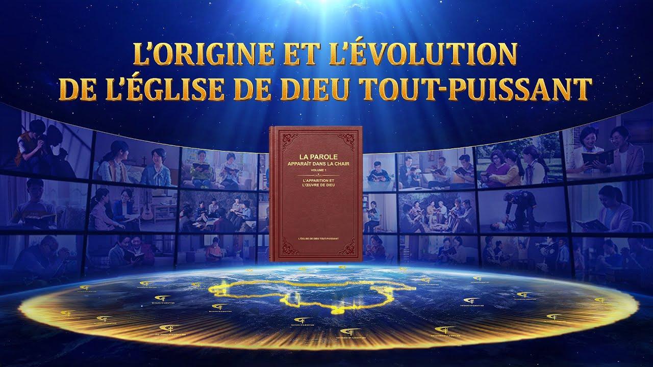L'origine,  l'évolution , l'Église de Dieu Tout-Puissant