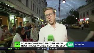 Scaremongering British media now praise World Cup in Russia