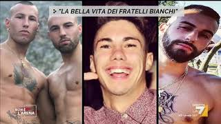 La bella vita dei fratelli Bianchi, arrestati per l'omicidio di Willy.