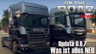 ON THE ROAD Update 0.6.7 I Was ist alles NEU ★ Truck Simulator [Deutsch/HD]