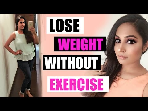 How To Lose Weight Fast and Easy (NO EXERCISE) | Top 10 ways  | ShrutiArjunAnand