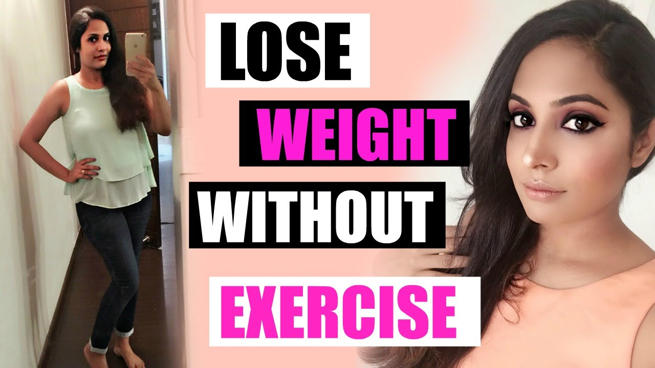 How To Lose Weight Fast And Easy (no Exercise)  Top 10 Ways   Shrutiarjunanand  Youtube
