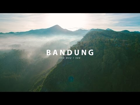 The Way I See Bandung - (AERIAL TEASER + TEST COLOR GRADING)